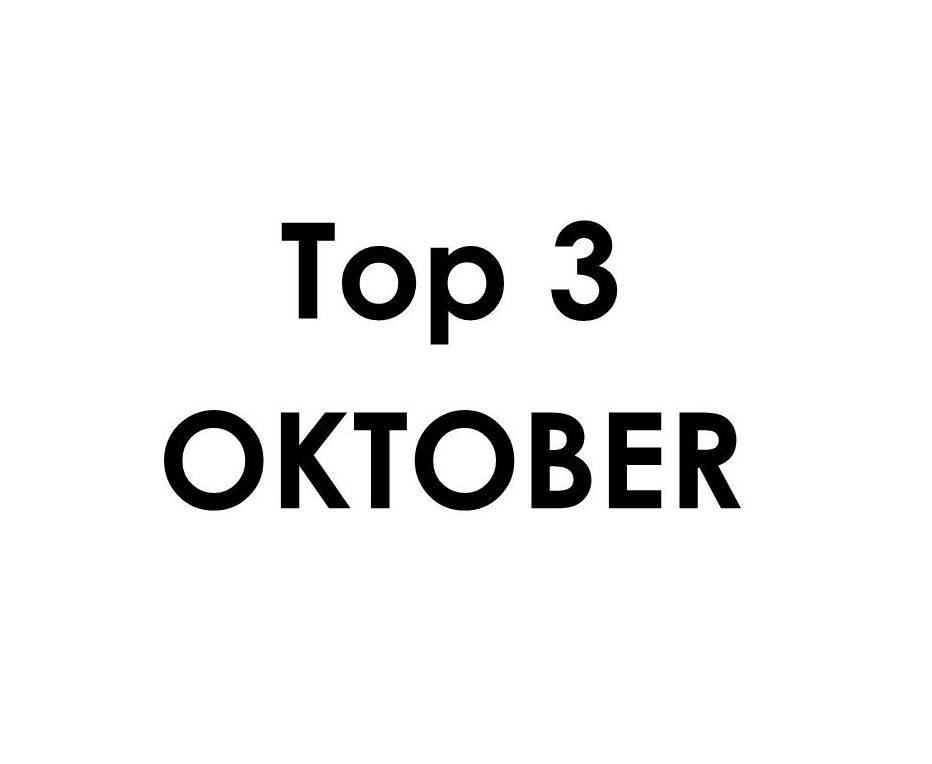 Top 3 – oktober